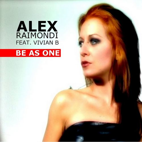 image: Alex Raimondi feat. Vivian B - Be As One