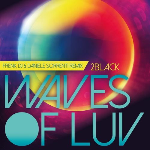 image: 2Black - Waves Of Luv