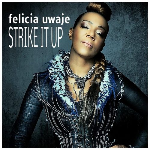 image: Felicia Uwaje - Strike It Up