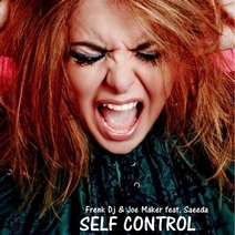image: Frenk DJ & Joe Maker feat. Saeeda - Self Control