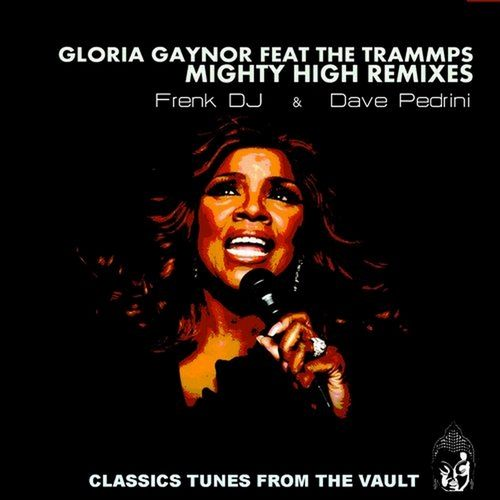 image: Gloria Gaynor feat. The Trammps - Mighty High